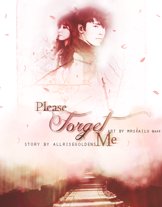 please forget me
