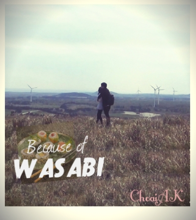 because of wasabi (cover)