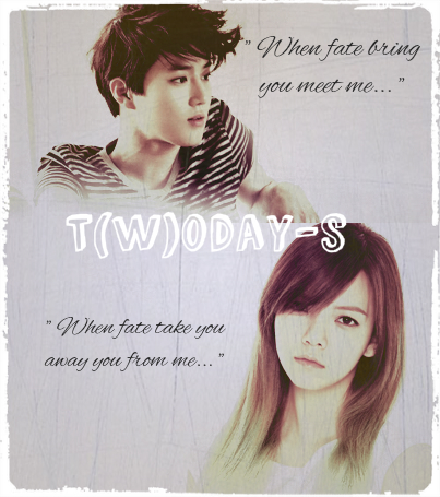 t(w)day-s