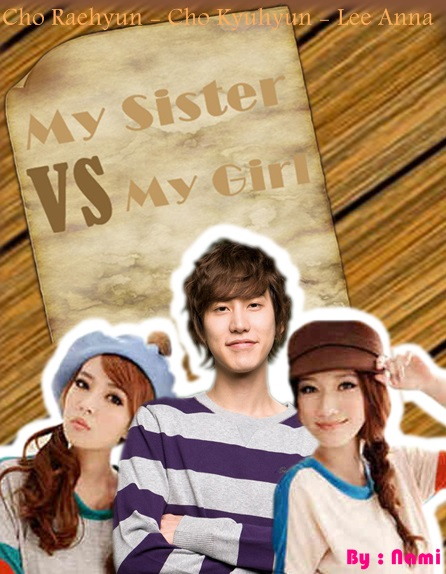 POSTER MY SISTER VS MY GIRL