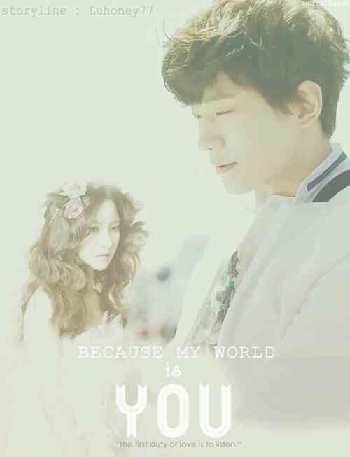3. Because My World is You