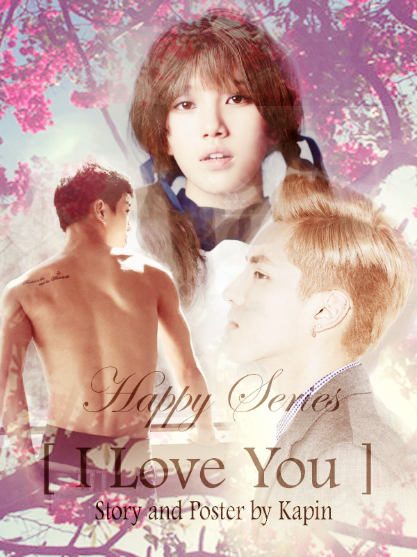[FF FREELANCE] Happy [I Love You]