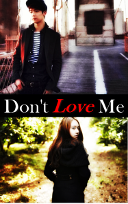 dont love me